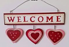 """Valentine Shabby Welcome Sign W/3 Hearts - 10"""" x 5"""" - NW/OT"""
