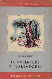 'Le avventure di Saltafossi', italian editon of 'O Romance da Raposa', by Aquilino Ribeiro