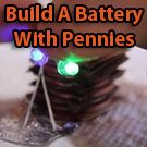 How To Build A Battery With Pennies