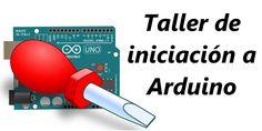 Taller de iniciación a Arduino