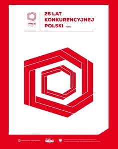 25 lat konkurencyjnej Polski. T. 1 / [red. prowadzący Iwona Kasprzak-Ciesielska]. -- Poznań :  Międzynarodowe Targi Poznańskie,  2014.