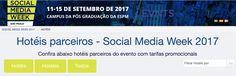 Pretende vir à São Paulo para a Social Media Week 2017 (11 a 15 de setembro)?   Separamos alguns hotéis com descontos.
