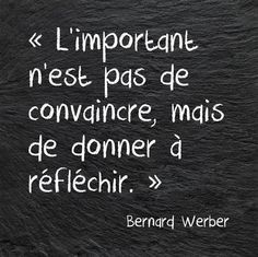 Discover and share Bernard Werber Quotes. Explore our collection of motivational and famous quotes by authors you know and love. The Words, Cool Words, French Words, French Quotes, Words Quotes, Life Quotes, Sayings, Quotes Quotes, Favorite Quotes