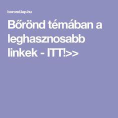 Bőrönd témában a leghasznosabb linkek - ITT!>>