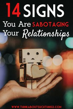 Relationships can be tough, but sabotaging can wreck havoc. Learn 14 signs that you or someone else is sabotaging your relationships and learn how God can help you through it.