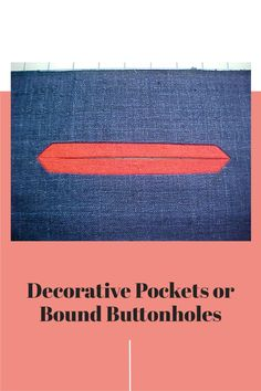 Video Tutorials, Buttonholes, Window, It Is Finished, Pockets, Sewing, Decor, Dressmaking, Decoration
