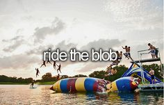 Ride the Blob / Bucket List Ideas / Before I Die Bucket List Tumblr, Best Friend Bucket List, Bucket List Before I Die, Summer Bucket Lists, College Bucket List, Life List, In This World, Things I Want, Fun Things