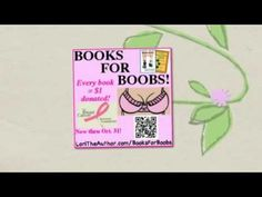 Books for Boobs Breast Cancer Fundraiser Video. Every book bought = $1 donated to breast cancer research! Click!