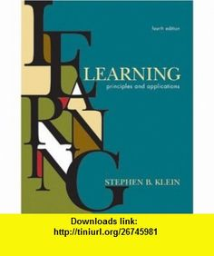 Learning Principles and Applications (9780071131438) Stephen B. Klein , ISBN-10: 0071131434  , ISBN-13: 978-0071131438 ,  , tutorials , pdf , ebook , torrent , downloads , rapidshare , filesonic , hotfile , megaupload , fileserve
