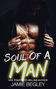 Toot's Book Reviews: Spotlight: Soul Of A Man (The Dark Souls #1) by Jamie Begley