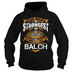 BALCH BALCHBIRTHDAY BALCHYEAR BALCHHOODIE BALCHNAME BALCHHOODIES  TSHIRT FOR YOU