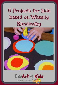 If you are teaching about Wassily Kandinsky then here are 5 projects for kids ba. - If you are teaching about Wassily Kandinsky then here are 5 projects for kids based on his work tha - Kadinsky Art, Kandinsky For Kids, Famous Artists For Kids, Montessori Art, Kindergarten Art Projects, Artist Project, Circle Art, Art Lessons Elementary, Preschool Art