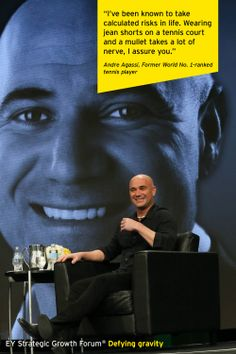 Andre Agassi, Former World No. 1-ranked tennis player, at the EY Strategic Growth Forum®, November 13-17, 2013 Palm Springs, California. #businessquotes #risk #tennis