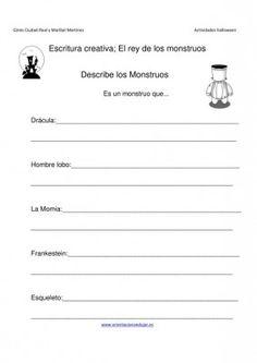 Escritura creativa describiendo monstruos IMAGEN Spanish Class, Learning Activities, Worksheets, It Cast, How To Plan, School, Rey, Halloween, Holidays