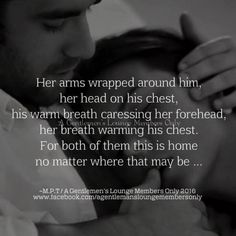 you head is not on my chest and my warm breath is not caressing your forehead. you have 2 homes. Sexy Love Quotes, Soulmate Love Quotes, True Love Quotes, Romantic Love Quotes, Love Quotes For Him, Me Quotes, Qoutes, Seductive Quotes For Him, Story Quotes