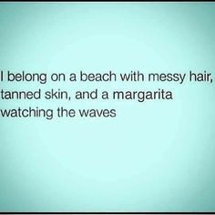 my happy place Life Quotes Love, Great Quotes, Quotes To Live By, Me Quotes, Funny Quotes, Inspirational Quotes, Uplifting Quotes, Mantra, Beach Please