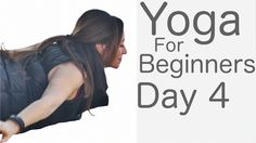 Yoga For Beginners 30 Day Challenge Day 4 With Lesley Fightmaster -15min