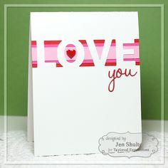 Love You by Jen Shults*
