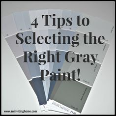4 Tips to Selecting the Right Gray Paint | An Inviting Home