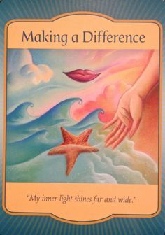 "Daily Angel Oracle Card: Making A Difference, from the Gateway Oracle, by Denise Linn Making A Difference: ""My inner light shines far and wide"" Card meaning: ""You are making a difference in the liv..."