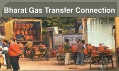 transfer Bharat connection to you new area at easy procedure   for more information visit http://www.bharatgasbooking.in/