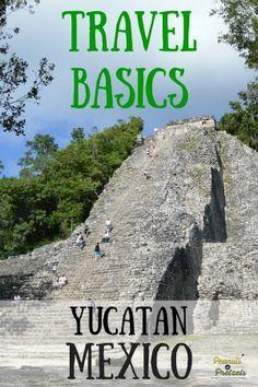 Travel Basics: Yucatan, Mexico - Peanuts or Pretzels