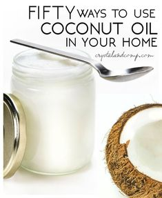 50 ways to use coconut oil at home