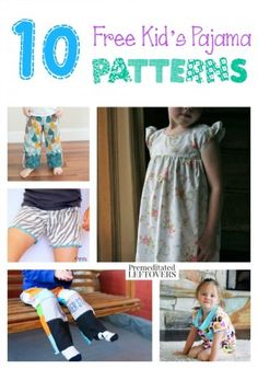 10 free kids pajama patterns from premeditatedleftovers.com