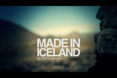 MADE IN ICELAND teaser. Video by Klara Harden.