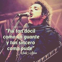 #gustavocerati #cerati #sodastereo #frases Soda Stereo, Song Quotes, Song Lyrics, Rock Songs, Adventure Time, Tv Series, Nostalgia, Knowledge, Sayings