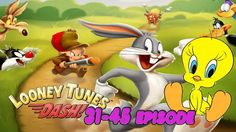 Looney Tunes Dash | episode 31 - 45 |