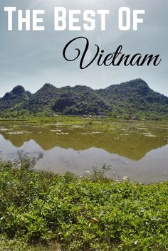 The best of Vietnam; On a budget!