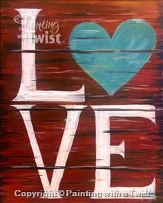 """Perfect addition to home or room decor! """"Rustic Love"""" will be taught Thursday Jan, 14 at 7pm."""