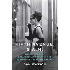 I want this for christmas- Fifth Avenue, 5 A.M. by Sam Wasson. The first ever complete account of the making of Breakfast at Tiffany's.