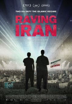 Watch a trailer for Raving Iran a documentary on Tehrans underground techno scene