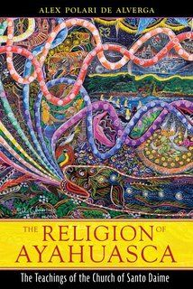 """This image is a book about the religions that use ayahuasca. Ayahuasca is used mainly in Brazil. The people who use ayahuasca experience mortification. Mortification is the process of stripping the individual of the """"old self,"""" while the person is becoming resocialized into a new identity consistent with that group's beliefs and values."""