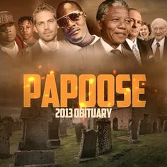 "[Music] Papoose - 2013 Obituary- http://getmybuzzup.com/wp-content/uploads/2014/01/papoose-2013-obituary.jpg- http://getmybuzzup.com/papoose-2013-obituary/-  Papoose – 2013 Obituary By Amber B Papoose dedicates one to all those who passed away in 2013 on the GUN Productions-produced ""2013 Obituary."" Pap's Hoodie Season mixtape, coming soon.  Follow me: Getmybuzzup on Twitter 