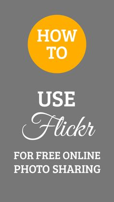 How to Use Flickr Technology Tools, Educational Technology, Online Photo Sharing, Create A Timeline, Create Photo, Take Better Photos, Class Projects, Phone Photography, Student Learning