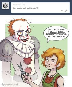 """rotarr: """" Don't know how this situation came to be, but only Beverly would be badass enough to just fuck pennywise's hair up so bad Thanks anon for that input! Horror Movies Funny, Horror Films, It Miniseries, Movie Logic, Bath N Body Works, Beverly Marsh, Stephen Kings, Le Clown, Pennywise The Dancing Clown"""