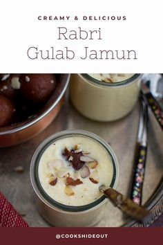 Creamy, rich and decadent Rabri served with gulab jamun. This dessert is a crowd pleaser and will be a hit at any Indian themed party. #cookshideout #dessert #indian