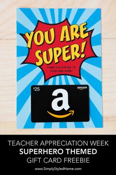 FREE Superhero Teacher Appreciation Gift Card Printable