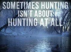 only a hunter would truly understand