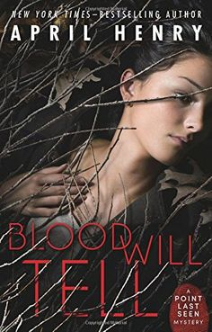 Blood Will Tell (Point Last Seen) by April Henry http://www.amazon.com/dp/0805098534/ref=cm_sw_r_pi_dp_vP7gwb0H7E61D