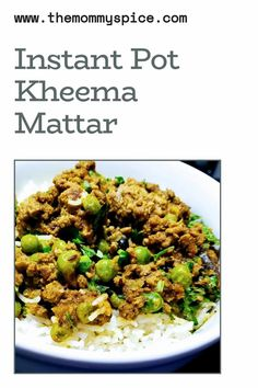Instant Pot Kheema . Scintillating and aromatic indian spices bring this dish to a new level. This dish can also be made vegan by using TVP or Meatless Crumbles. Enjoy with a bowl or Rice or Roti/Naan! Please be sure to let me know how you like it!