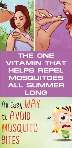 The one vitamin that helps repel mosquitoes all summer long + 4 other tips