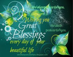 Free Christian Birthday Sayings | Christian Card Wishing you Great Blessings | Free Christian Cards for ...