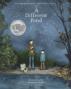 A Different Pond (Fiction Picture Books) - Kindle edition by Phi, Bao, Bui, Thi. Children Kindle eBooks @ Amazon.com. Best Children Books, Childrens Books, Kid Books, Personal Narrative Writing, Personal Narratives, Fishing Books, Powerful Pictures, Heritage Month, Asian American
