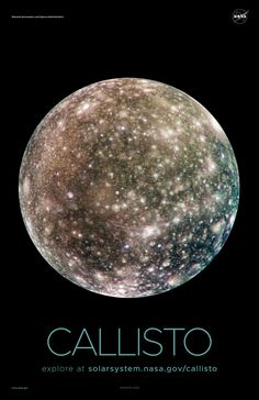 Version A of the Callisto installment of our solar system poster series. Callisto is a moon of Jupiter. Nasa Solar System, Solar System Exploration, Solar System Poster, Space Exploration, Jupiter Planet, Jupiter Moons, Astronomy Science, Space And Astronomy, Cosmos
