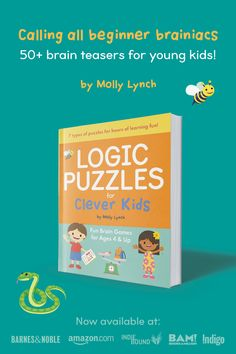 Logic Puzzles for Clever Kids! Calling all beginning brainiacs! This book is filled with 50  puzzles to help your young kiddos work on problem solving!