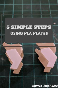 5 Simple Steps Using Pla Plates
